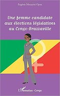 Une femme candidate aux élections législatives au Congo-Brazzaville