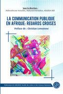 La communication publique en Afrique : regards croisés