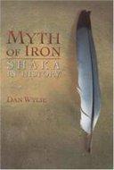 Myth of iron : Shaka in history