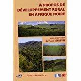 À propos de développement rural en Afrique noire
