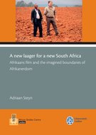 A new laager for a new South Africa: Afrikaans film and the imagined boundaries of Afrikanerdom