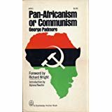 Pan-Africanism or communism? The coming struggle for Africa