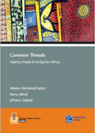 Common threads : fabrics made-in-India for Africa