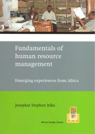 Fundamentals of human resource management : emerging experiences from Africa