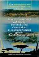 In search of survival and dignity: two traditional communities in southern Namibia under South African rule