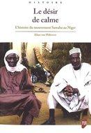 Le désir de calme. L'histoire du mouvement Sawaba au Niger