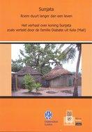 Sunjata. Roem duurt langer dan een leven. Het verhaal over koning Sunjata zoals verteld door de familie Diabate uit Kela (Mali)
