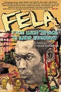 Fela. From West Africa to West Broadway