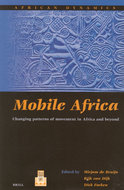 Mobile Africa : Changing patterns of movement in Africa and beyond
