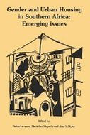 Gender and urban housing in Southern Africa : emerging issues