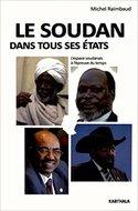 Les Soudan dans tous ses états : L'espace soudanais à l'épreuve du temps