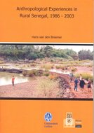 Anthropological experiences in rural Senegal, 1986 - 2003