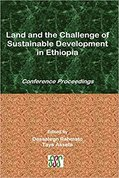 Land and the challenge of sustainable development in Ethiopia : conference proceedings