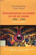 Démocratisation en Afrique au sud du Sahara 1992-1995 : un bilan de la lítterature