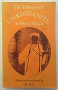 The history of Christianity in West Africa