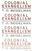Colonial evangelism : a socio-historical study of an east African mission at the grassroots