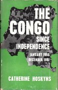 The congo since independence : January 1960 - December 1961