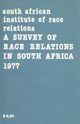 A Survey of race relations in South Africa 1977