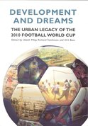 Development and Dreams ;  The urban Legacy of the 2010  Football world cup