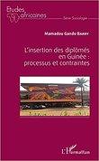 L'insertion des diplômés en Guinée : processus et contraintes