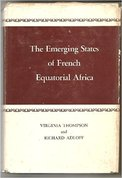 The emerging states of French Equatorial Africa