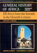 General History of Africa volume 3 : Africa from the Seventh to the Eleventh century