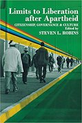 Limits to Liberation after Apartheid: Citizenship, Governance & Culture
