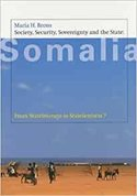 Society, security, sovereignty and the state: Somalia. From statelessness to statelessness?