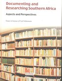Documenting and researching Southern Africa : aspects and perspectives : essays in honour of Carl Schlettwein
