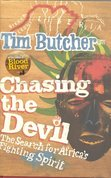 Chasing the devil : on foot through Africa's killing fields