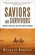Saviors and survivors : Darfur, politics, and the war on terror