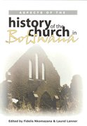 Aspects of the History of the Church in Botswana