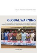 Global Warning     An ethnography of the encounter between global and local climate-change discourses in the Bamenda Grassfield