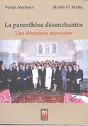 La parenthèse désenchantée : une alternance marocaine : conversations