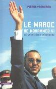 Le Maroc de Mohammed VI ; La transition inachevée