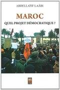 Maroc. Quel projet démocratique?