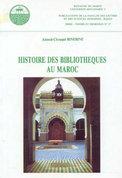 Histoire des bibliotheques au Maroc