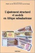 L'ajustement structurel et au-delà en Afrique subsaharienne : Thèmes de recherche et thèmes politiq