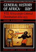General History of Africa, Vol. VII, Africa Under Colonial Domination 1880-1935