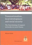 Transnationalism, local development and social security. The functioning of support networks in rural Ghana