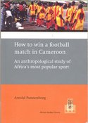 How to win a football match in Cameroon. An anthropological study of Africa's most popular sport