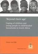 'Beyond their age' : coping of children and young people in child-headed households in South Africa