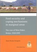 Food security and coping mechanisms in marginal areas : the case of West Pokot, Kenya, 1920-1995
