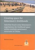 Creating space for fishermen's livelihoods: Anlo-Ewe beach seine fishermen's negotiations for livelihood space wi
