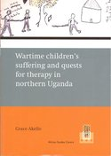 Wartime children's suffering and quests for therapy in northern Uganda