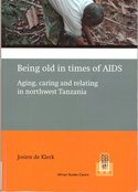 Being-old-in-times-of-AIDS:-aging-caring-and-relating-in-northwest-Tanzania