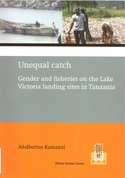 Unequal-catch-:-gender-and-fisheries-on-the-Lake-Victoria-landing-sites-in-Tanzania