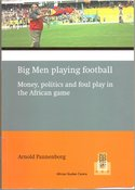 Big-Men-playing-football-:-money-politics-and-foul-play-in-the-African-game