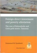 Foreign-direct-investment-and-poverty-alleviation.-The-case-of-Bulyanhulu-and-Geita-gold-mines-Tanzania
