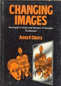 Changing Images; Portrayal of Girls and Women in Kenyan Textbooks